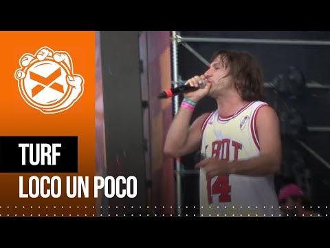 Turf - Loco un poco (en vivo en COSQUIN ROCK 2019)