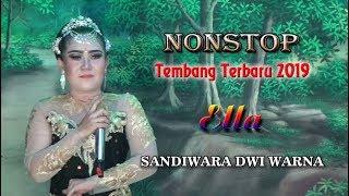 Ella | NONSTOP TEMBANG TERBARU | Sandiwara Dwi Warna 2019