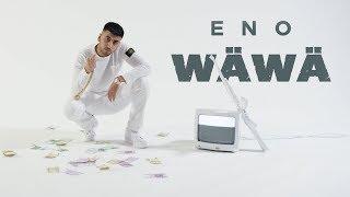 ENO   WÄWÄ (Official Video) ► Prod. Von NISBEATZ