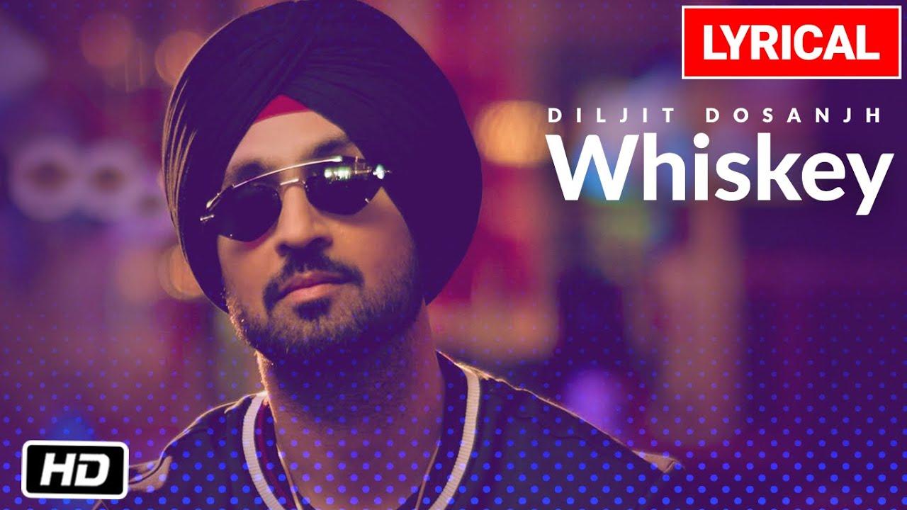 Whiskey Lyrics - Diljit Dosanjh | G.O.A.T. | Lyricworld