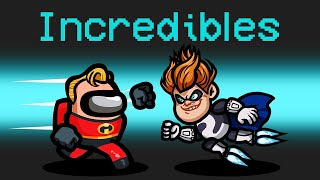 *OFFICIAL* INCREDIBLES Mod in Among Us