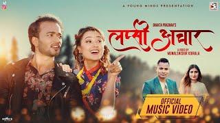 Riyasha Dahal || Sudhir Shrestha || LAPSI ACHAAR || Anju Panta & Bhakta Pradhan || New Song 2020