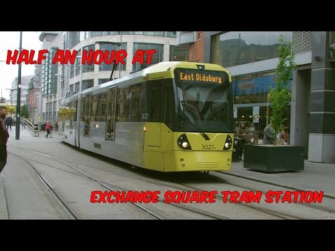 Half an hour at Exchange Square Tram Station on the Manchest…