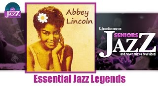 Abbey Lincoln - Essential Jazz Legends (Full Album / Album complet)