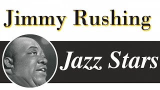 Jimmy Rushing - Jazz & Blues Vocals