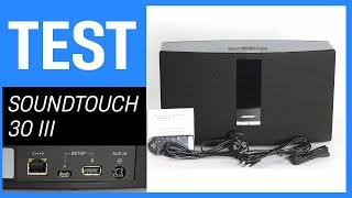 Bose SoundTouch 30 III im Test - Bluetooth Lautsprecher und Mini-Anlage mit Spotify und mehr