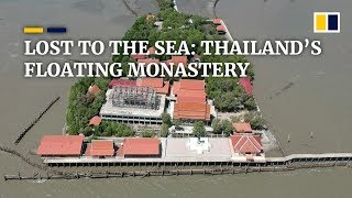 Coastal erosion, climate change threaten to drown Thailand's 'floating' monastery