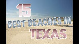 Top 15 Beaches In Texas