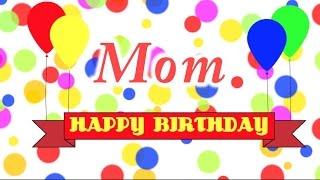 Happy Birthday Mom Song