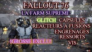 FALLOUT76!!!LA FARM SUPREM DE CAPSULES, VIS, RESSORTS, ENGRENAGE ET REACTEURS A FUSIONS!!!