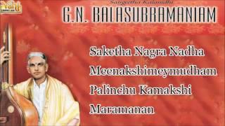 Carnatic Vocal   G.N.Balasubramaniam   Carnatic Classical Live Concert Vol -       Audio Jukebox