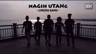 Download lagu Nagih Utang Cingire Band Mp3