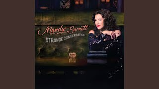 Mandy Barnett branches out from classic country with 'Strange Conversation'