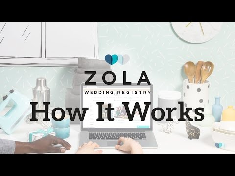 Video Zola | The All-In-One Wedding Registry | How It Works