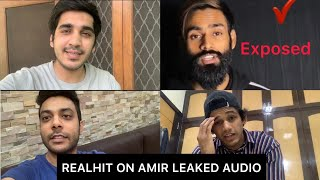 "RealHit On Amir Siddiqui Leaked Audio | Youtube VS TikTok | DSP Vlogs  Watch it till the end  Bas 2-3 din mai ayegi main video ""RealHit"" Channel pe itne jaldi jaldi Subscribe kerlo  RealHit :  https://www.youtube.com/channel/UCsSZyyGKf9FdpqDmynjVBcA  Subscribe Dsp Vlog :  https://www.youtube.com/channel/UCqEt...    Facebook.  https://www.facebook.com/Realshitvideos    Instagram- (Abhi ek new video post ki hai Insta pe ajao jaldi ) @RealHit https://www.instagram.com/realhit/    Personal Instagram:   Shubham Gandhi-  https://instagram.com/theshubhamgandh...  Piyush Gurjar -  https://instagram.com/thepiyushgurjar...   Deepak Chauhan -  https://instagram.com/thedeepakchauha..."