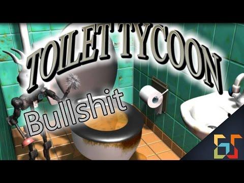 Toilet Tycoon | Bullshit