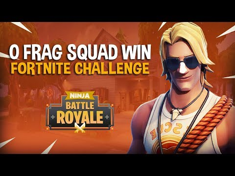 0 Frag Squad Win Challenge Fortnite Battle Royale Gameplay Ninja