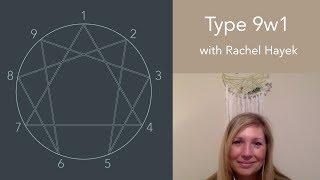 9w1 Rachel Enneagram Interview