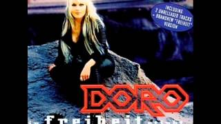 Doro   In Freiheit Stirbt Mein Herz   You Got Me Singing