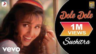 Suchitra - Dole Dole Video - YouTube