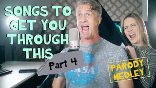 Songs for Social Distancing - Part 4 (Parody Medley)
