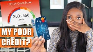 Why I have a BAD credit score, and how to improve your credit score!