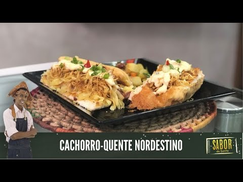 Conheça a receita de Cachorro-quente Nordestino do Chef Rivandro França do Sabor da Gente
