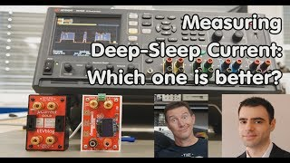 #245 Deep-Sleep Current: Which is better? µCurrent or CurrentRanger? (ESP32, ESP8266)