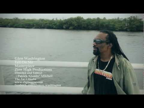Glen Washington - Fall On Me | {Official Music Video}