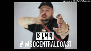 New Music: King Trip | IMSOCENTRALCOAST