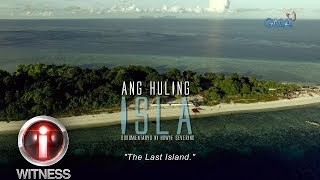 I-Witness: 'The Last Island,' a documentary by Howie Severino (with English subtitles)