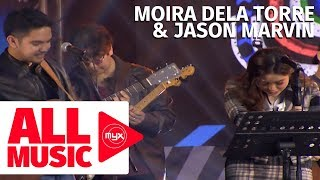 MOIRA DELA TORRE & JASON MARVIN   Tagpuan (MYX Music Awards 2019)