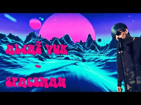 Aljaž Vuk - Spaceman