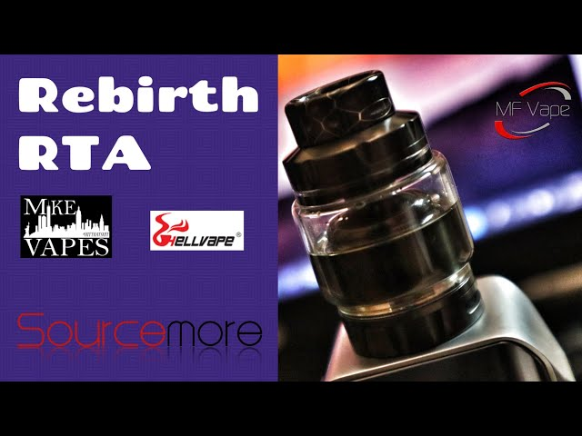Rebirth RTA | Hellvape/Mike Vapes | Review, Build & Wick