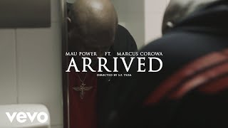Mau Power – Arrived