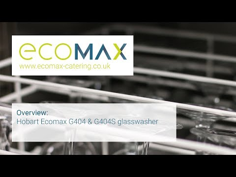 Overview: Hobart Ecomax G404 & G404S glasswasher