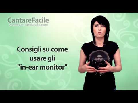 Consigli su come usare gli in ear monitor - Lezioni di Canto #77