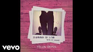 NOTD - Summer of Love (feat. Dagny) [Felon Remix] ft. Dagny