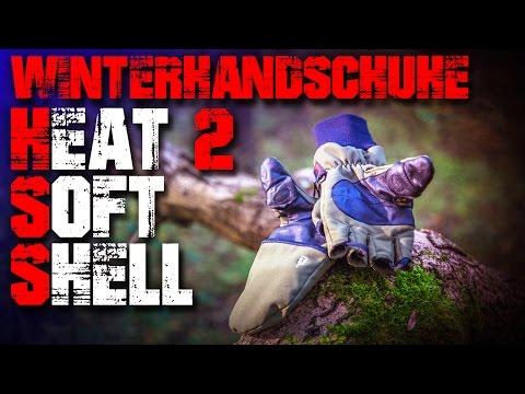 Heat 2 Softshell Winter Handschuhe Gloves - Review Outdoor Test EDC (german/deutsch)