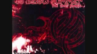 40 Below Summer - The Last Dance (2006) [FULL ALBUM]