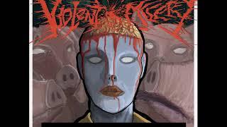 VIOLENT MISERY - Human Waste [2017]