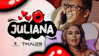 Thales Lessa - Juliana (Clipe Oficial)