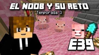 MANOLO!!!! - E39 El Noob y su Reto 3 - [ LuzuGames]