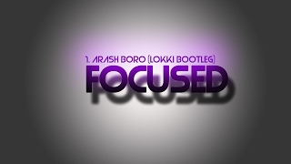 1 . Arash Boro Boro (Lokki Bootleg) [FOCUSED]