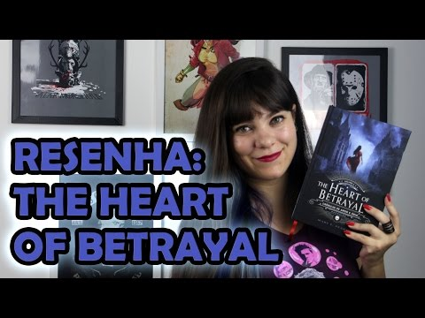 The Heart of Betrayal - Mary E. Pearson [RESENHA]