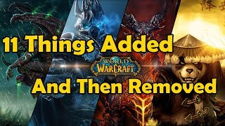 11 Things added to the game after Vanilla WoW and then cut before Legion