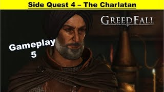 Greedfall - The Charlatan - Find and Unmask Charlatan - Give Heath Potions - Escape
