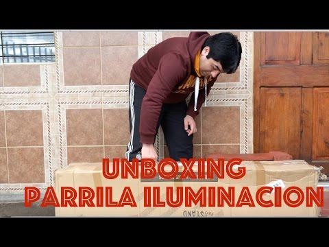 unboxing/Parrilla Iluminacion