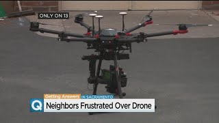 Why Are Government Drones Flying Over A Sacramento Neighborhood?
