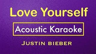 Love Yourself - Justin Bieber | Karaoke Lyrics (Acoustic Guitar Karaoke) Instrumental